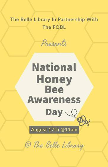 national honey bee awareness day Belle Library